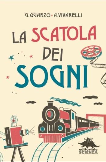 La scatola dei sogni di G.Quarzo e A.Vivarelli