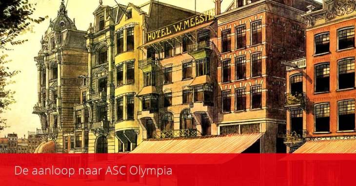 ASC Olympia - De aanloop naar Olympia