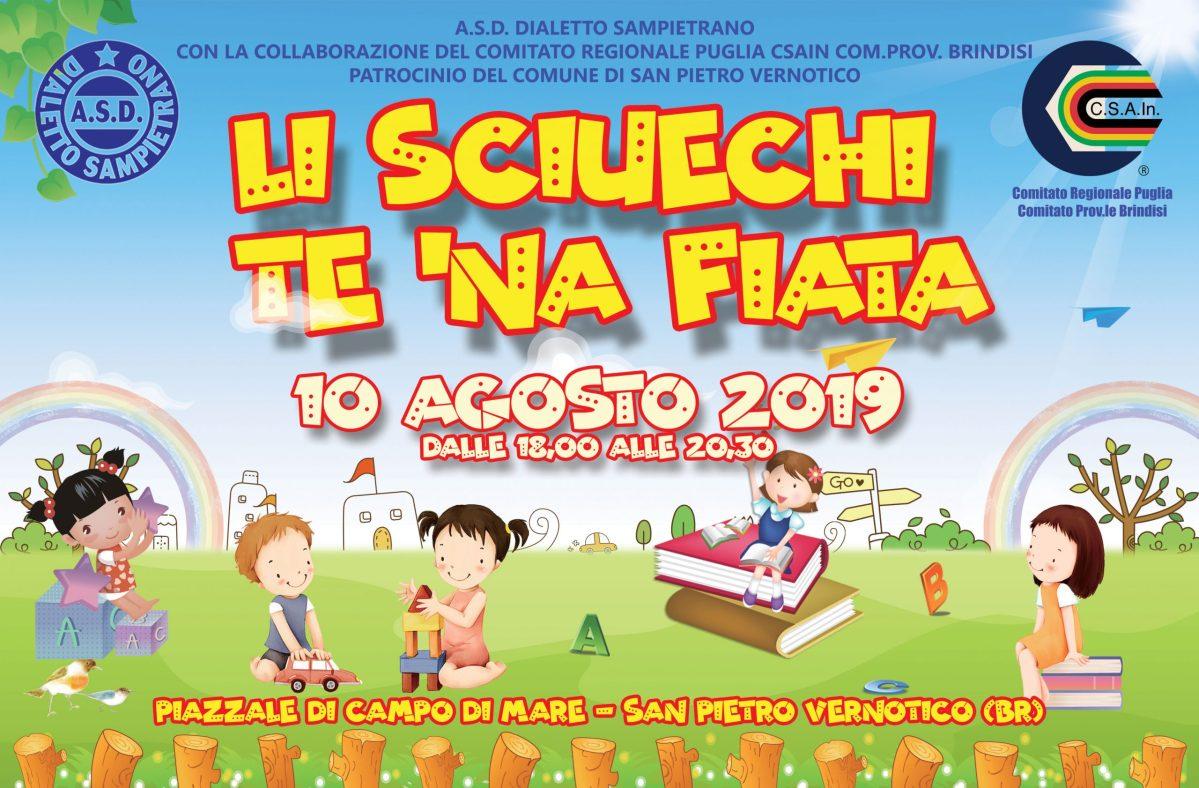 Estate 2019, Li Sciuechi te na' fiata