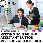 Microsoft Outlook – Meeting Scheduling Assistant Button Missing After Update