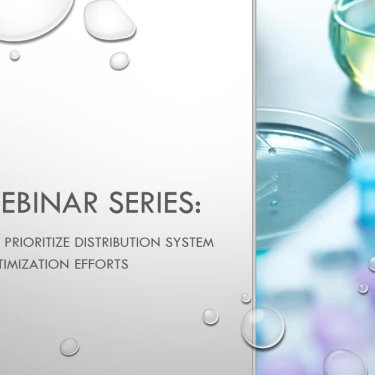 DBP Webinar Series: Approaches to Prioritize Distribution System Optimization Efforts