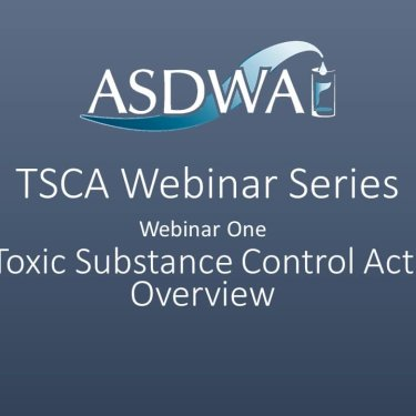 TSCA Webinar Series: TSCA Overview (Webinar One)