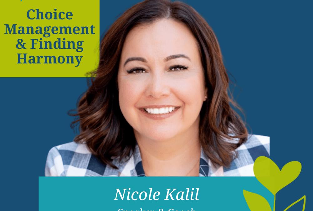 Choice Management & Finding Harmony