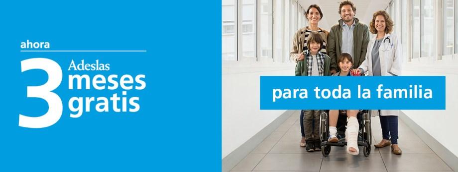 Nueva campaña Adeslas salud con 3 meses gratis