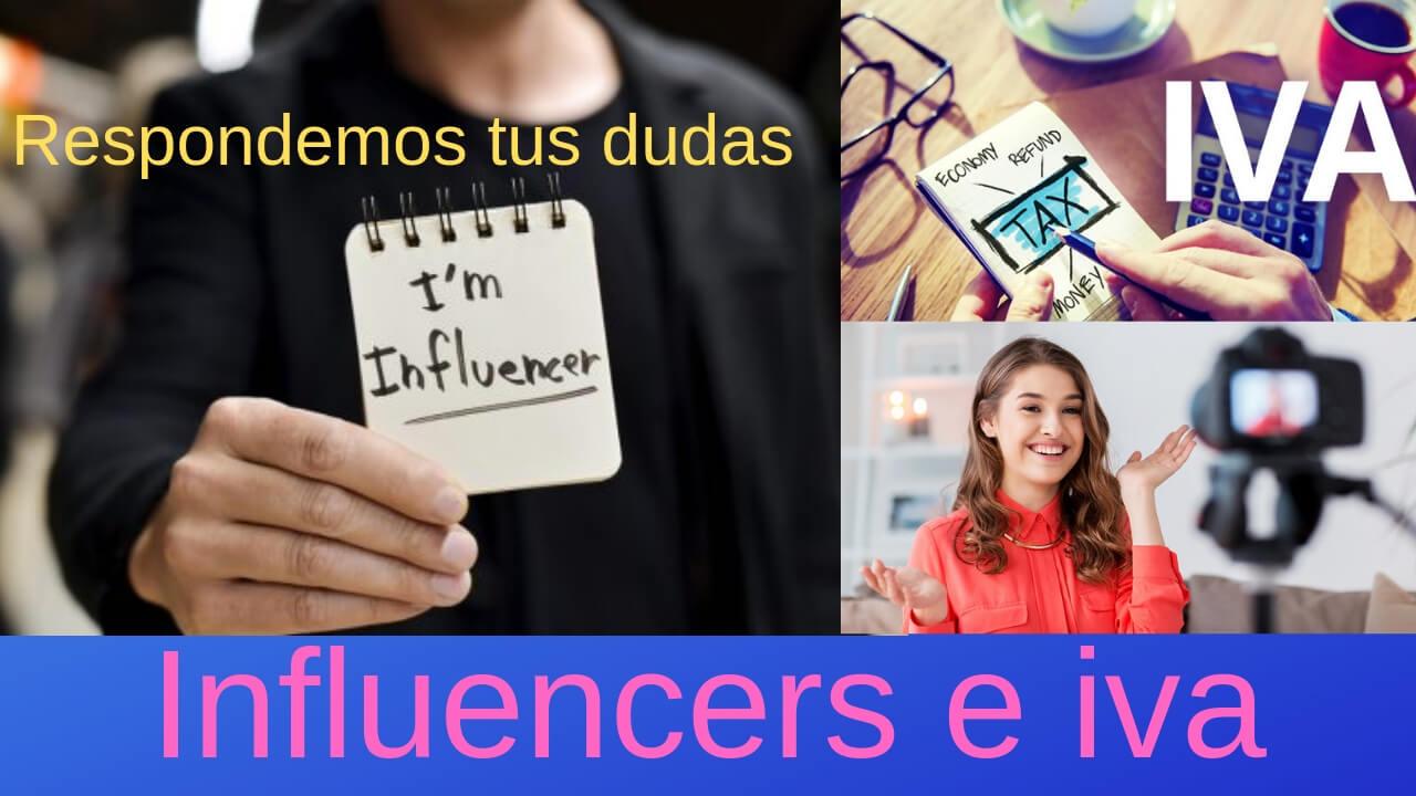 Influencers e iva, respondemos tus dudas