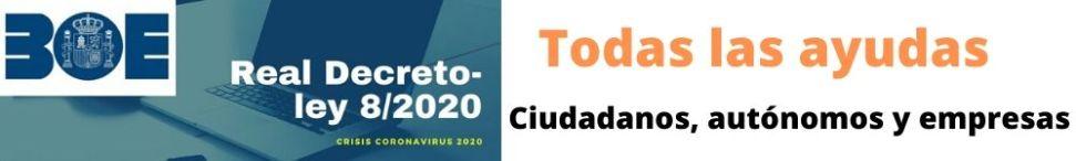 Las ayudas del Real Decreto-ley 8/2020