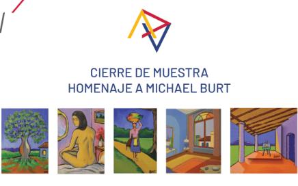 Cierre de muestra homenaje a Michael Burt
