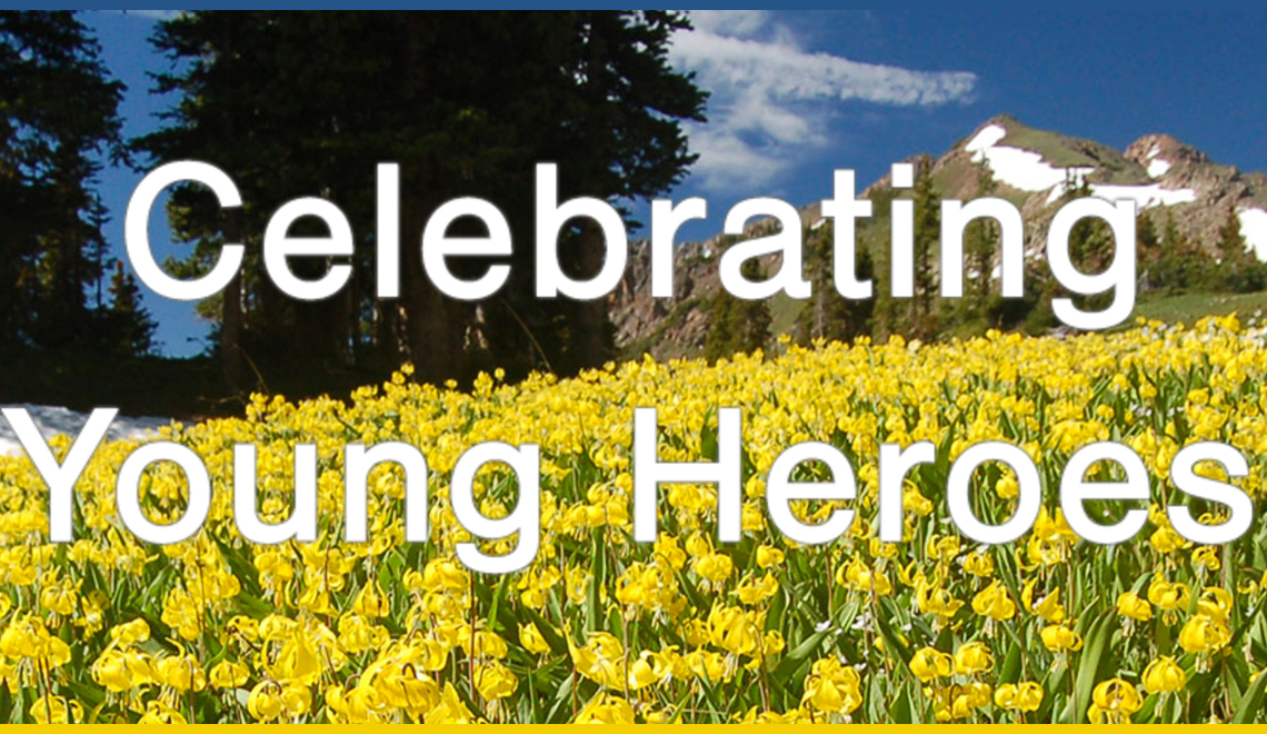 Celebrating Young Heroes