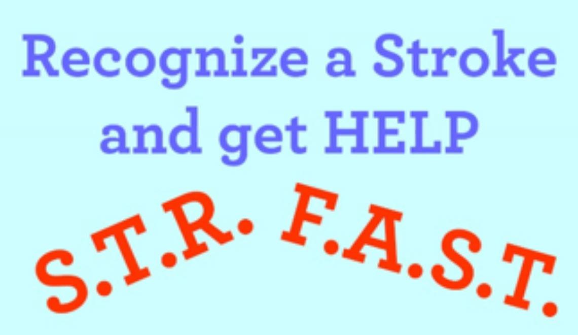 Recognize stroke symptons