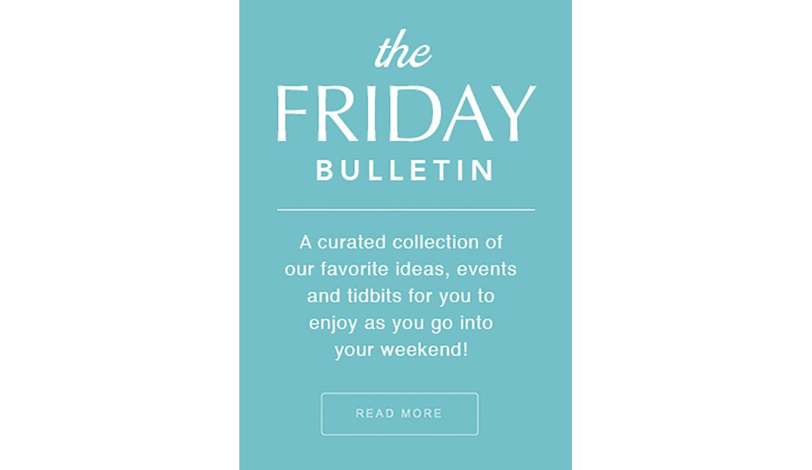 The Friday Bulletin