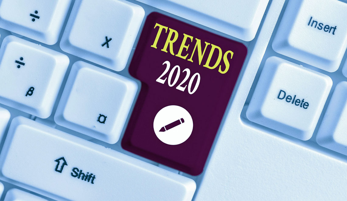 New Trends for 2020