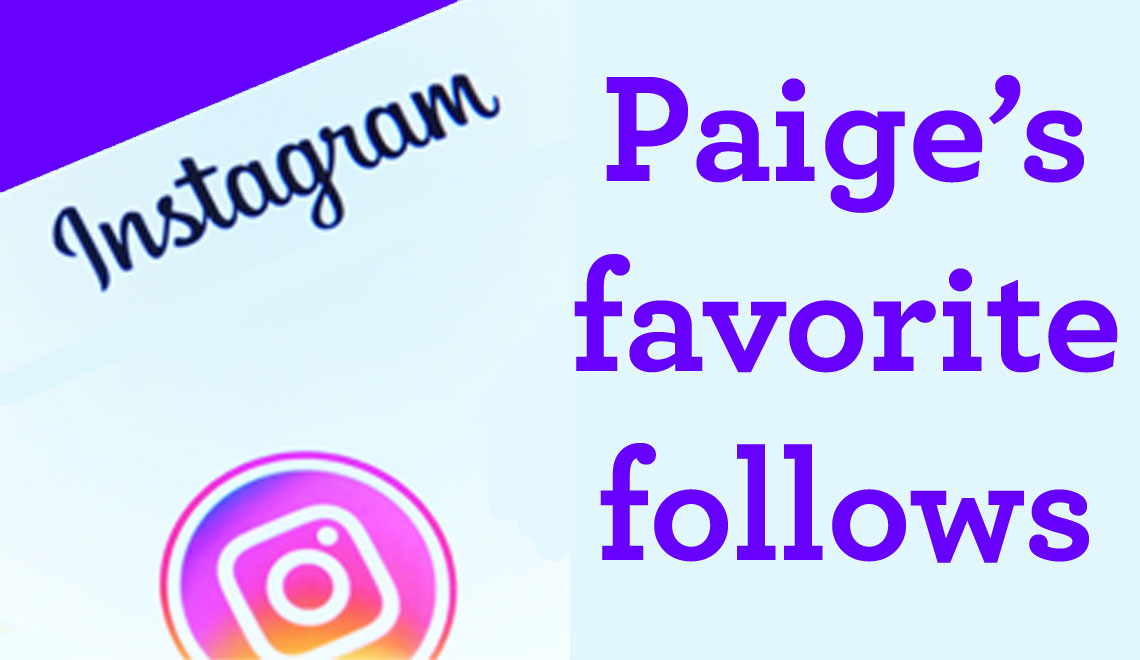 Paige Host Shares Her Favorite Instagram Follows