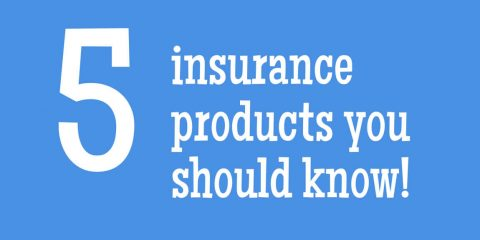 5 Insurance Policies You Should Know