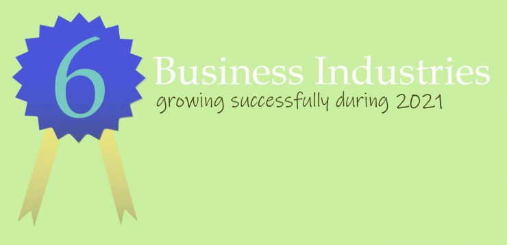 Business Industries Growing 2021