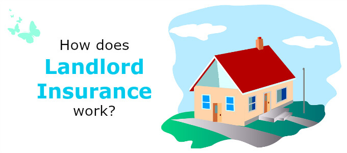 How Does Landlord Insurance Work