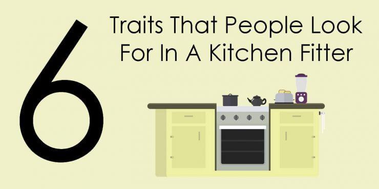 Kitchen Fitter Traits