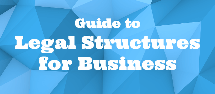 Legal Structures For Business