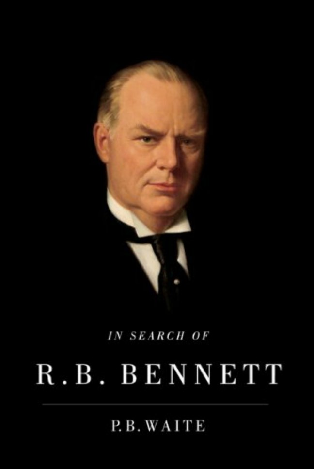 Book Cover - In Search of R.B. Bennett, by P.B. Waite