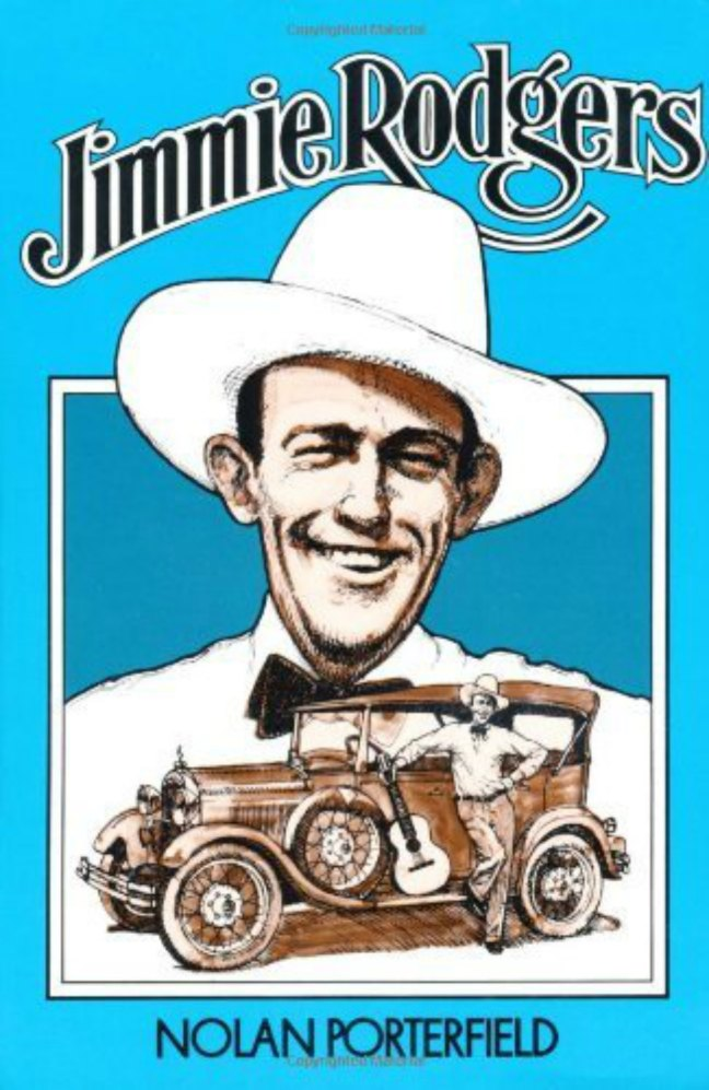 Book cover, Jimmie Rodgers by Nolan Porterfield