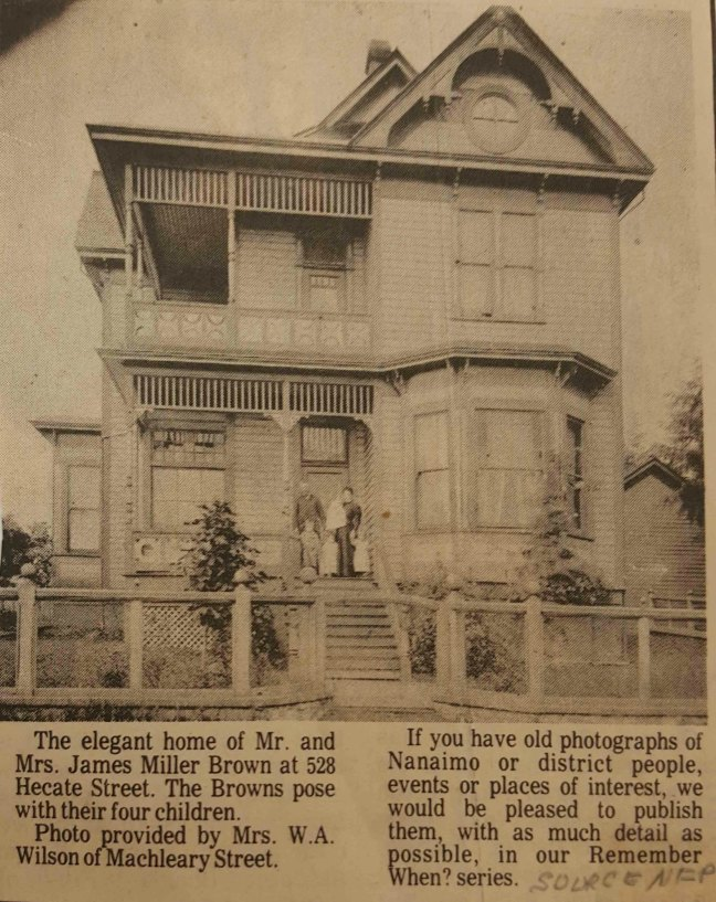 The James Miller Brown family residence, 528 Hecate Street, near Prideaux Street, in Nanaimo.