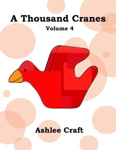 A Thousand Cranes, Volume 4 by Ashlee Craft