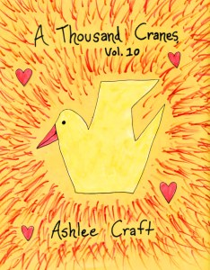 A Thousand Cranes, Volume 10 by Ashlee Craft - Cover