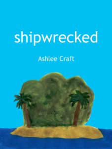Shipwrecked by Ashlee Craft - Cover