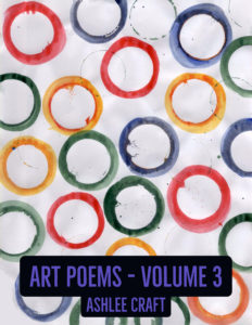 Art Poems - Volume 3 by Ashlee Craft