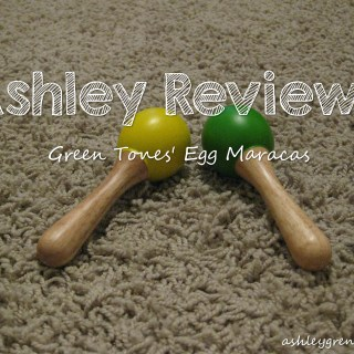 Ashley Reviews:  Green Tones' Maracas