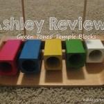 Ashley Reviews:  Green Tones' Temple Blocks