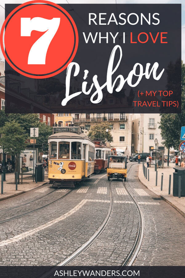 Stunning architecture, phenomenal food, incredible viewpoints - there are so many things to love about Lisbon. Here's a list of reasons why I fell so hard for this city, and my top 10 travel tips for any first-time visitors.