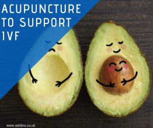 Acupuncture to support IVF, in Walthamstow