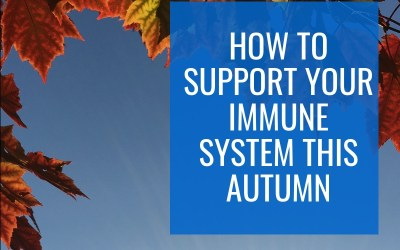 How to Support your Immune System this Autumn