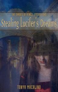 Stealing Lucifer's Dreams