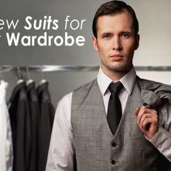 You Need New Suits for Your Wardrobe