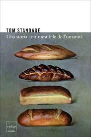 Una storia commestibile dell'umanità – Tom Standage – Codice Edizioni