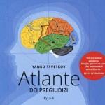 Atlante dei pregiudizi - Yanko Tsvetkov - Ed. Rizzoli