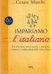 Impariamo l'italiano - Cesare Marchi - Ed. Rizzoli