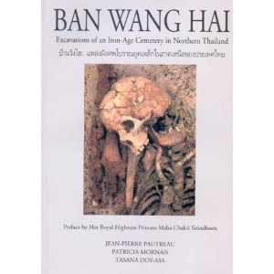Ban Wang Hai Excavations of an Iron-Age Cemetery in Northern Thailand
