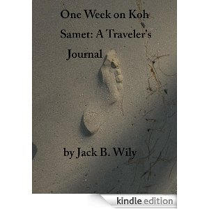 One Week on Koh Samet A traveler's Journal (Thailand Travel Kit)