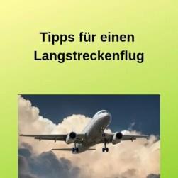 Tipps für einen Langstreckenflug