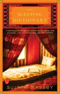The Sleeping Dictionary by Sujata Massey