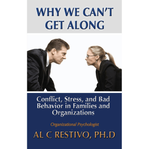 Why We Can't Get Along written by Al Restivo. Published by A Silver Thread Publishing. Paperbound. $17.95