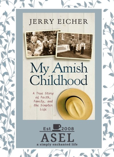 My Amish Childhood: A True Story of Faith, Family, and the Simple Life|Nonfiction