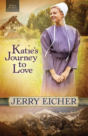 Katie's Journey to Love by Jerry S. Eicher|Fiction