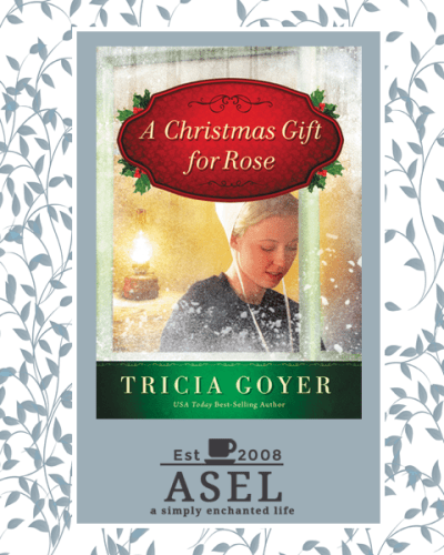 A Christmas Gift for Rose by Tricia Goyer|Fiction