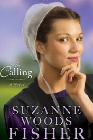 The Calling by Suzanne Woods Fisher|Fiction