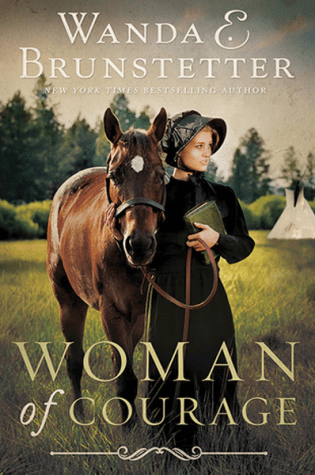 Woman of Courage by Wanda Brunstetter|Book Review