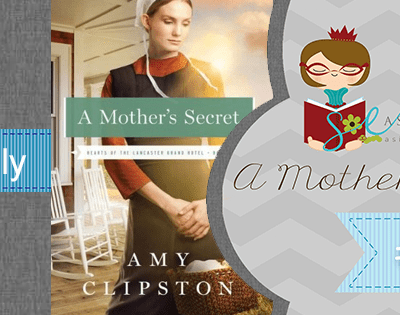 A Mother's Secret by Amy Clipston|Fiction