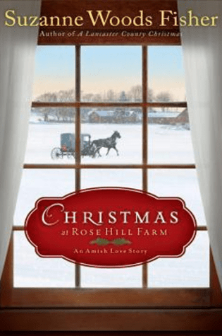Christmas at Rose Hill Farm: An Amish Love Story|Book Review